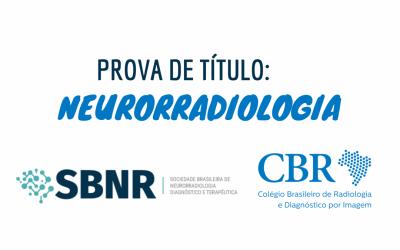 Prova de título para Neurorradiologia - quem pode tentar?