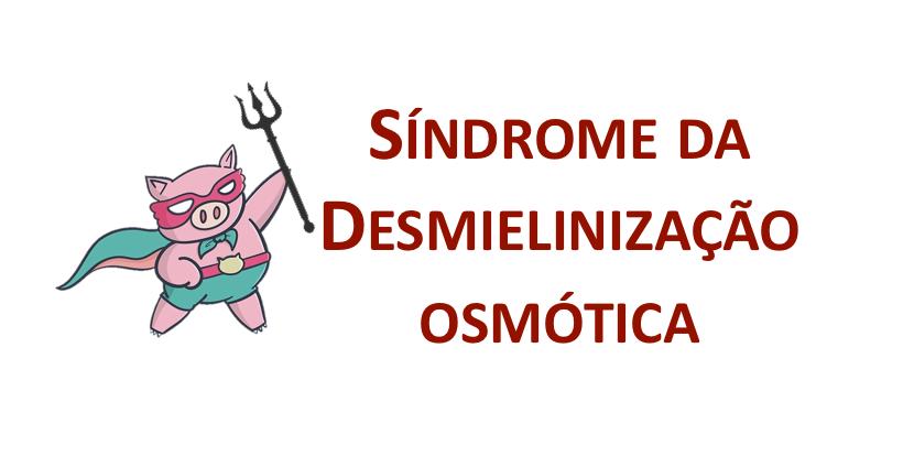 Síndrome da desmielinização osmótica