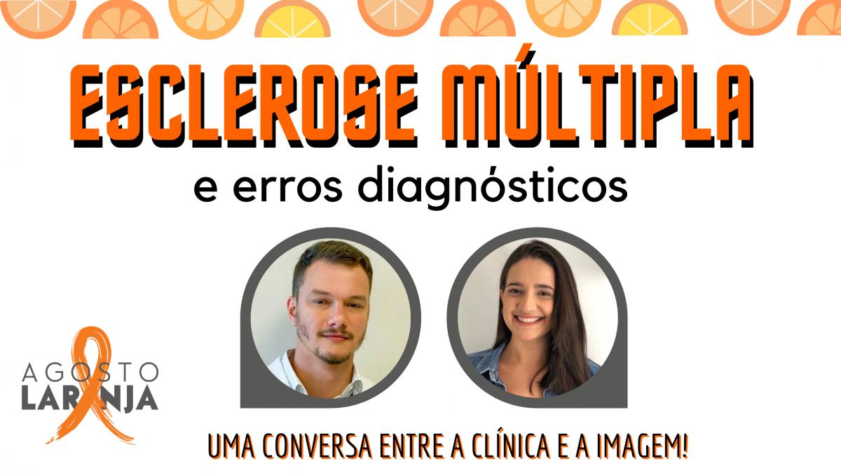 Agosto Laranja - Vamos falar de Esclerose Múltipla?